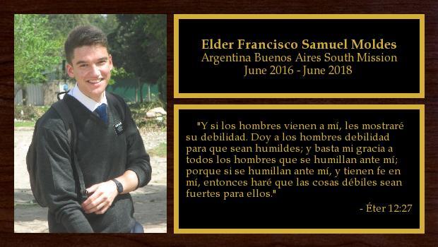 June 2016 to June 2018<br/>Elder Francisco Samuel Moldes